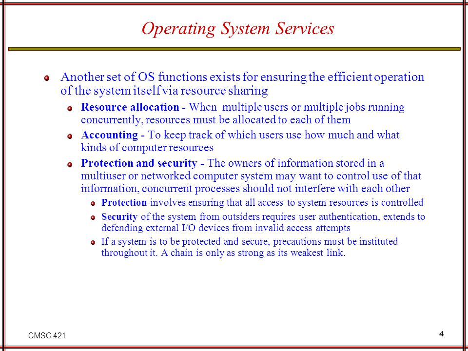 CMSC 421 15 Types of System Calls Process control File management Device management Information maintenance Communications