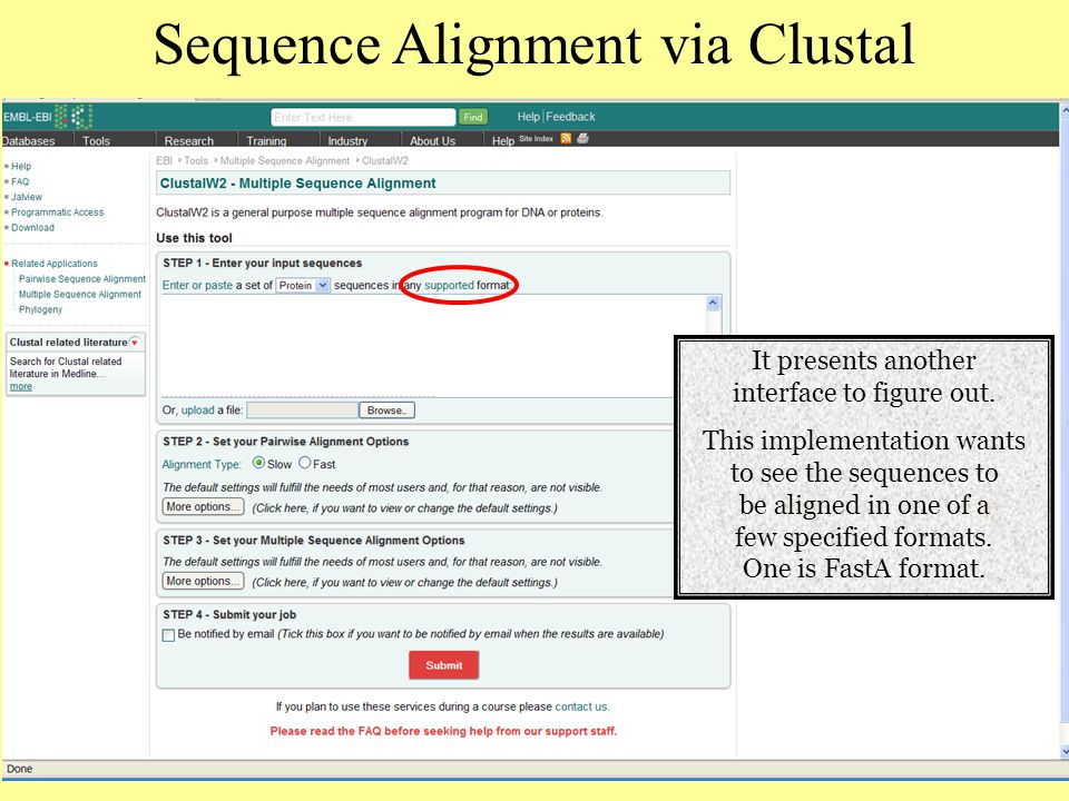 Sequence Alignment via Clustal It presents another interface to figure out.