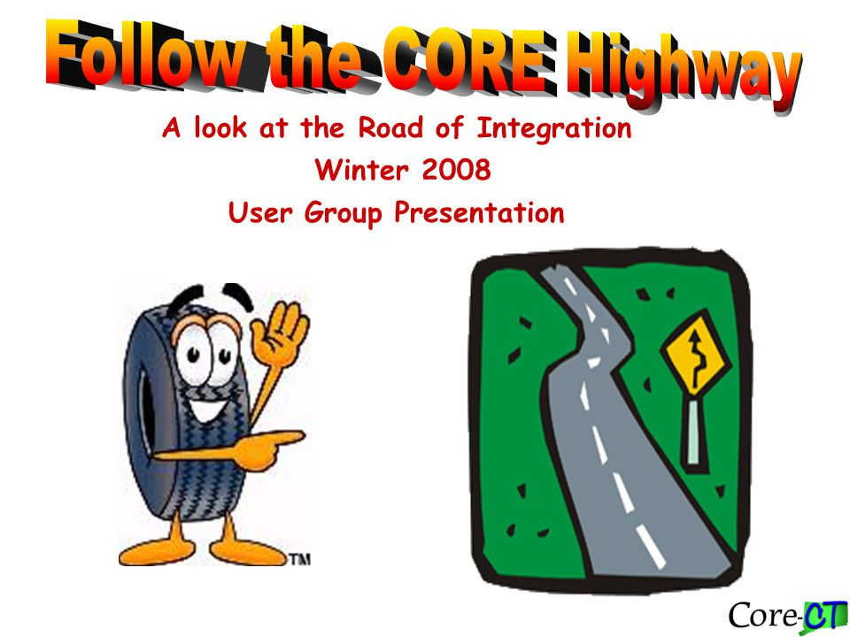 A look at the Road of Integration Winter 2008 User Group Presentation