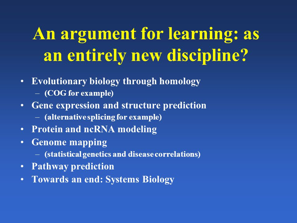 An argument for learning: as an entirely new discipline.