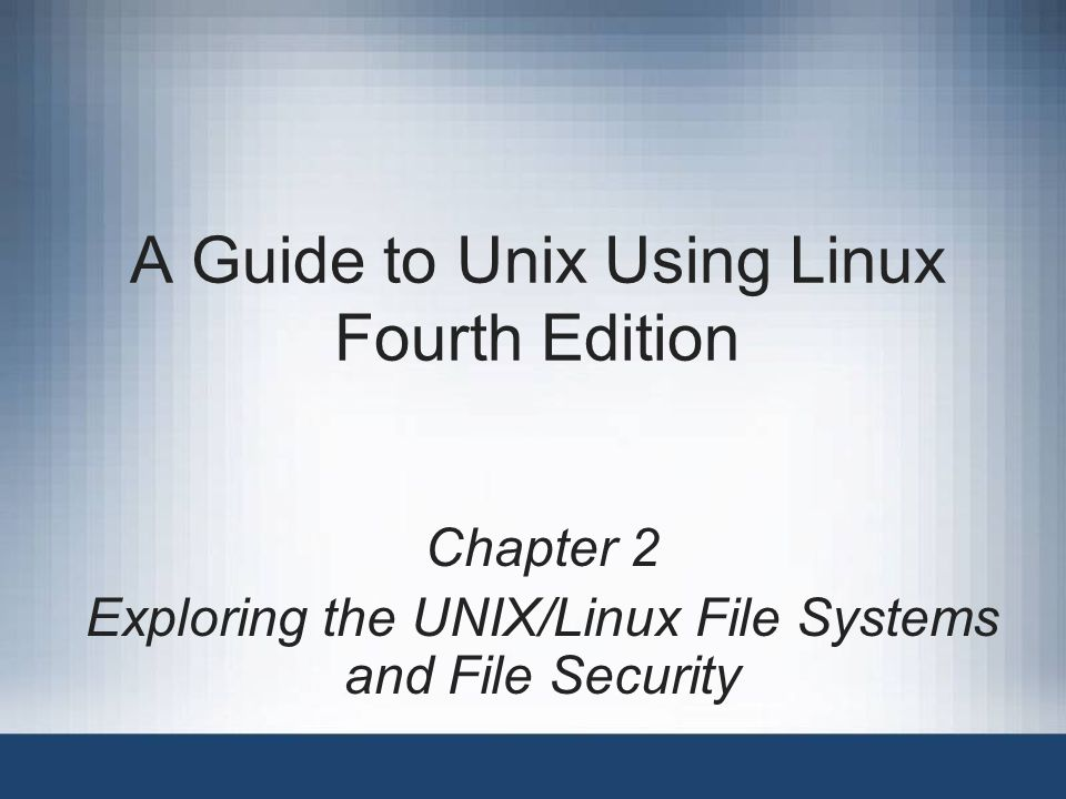 A Guide to Unix Using Linux, Fourth Edition 42 Creating and Removing Directories mkdir is used to create a new directory Delete empty directories using rmdir –Use rm -r to delete a directory that is not empty
