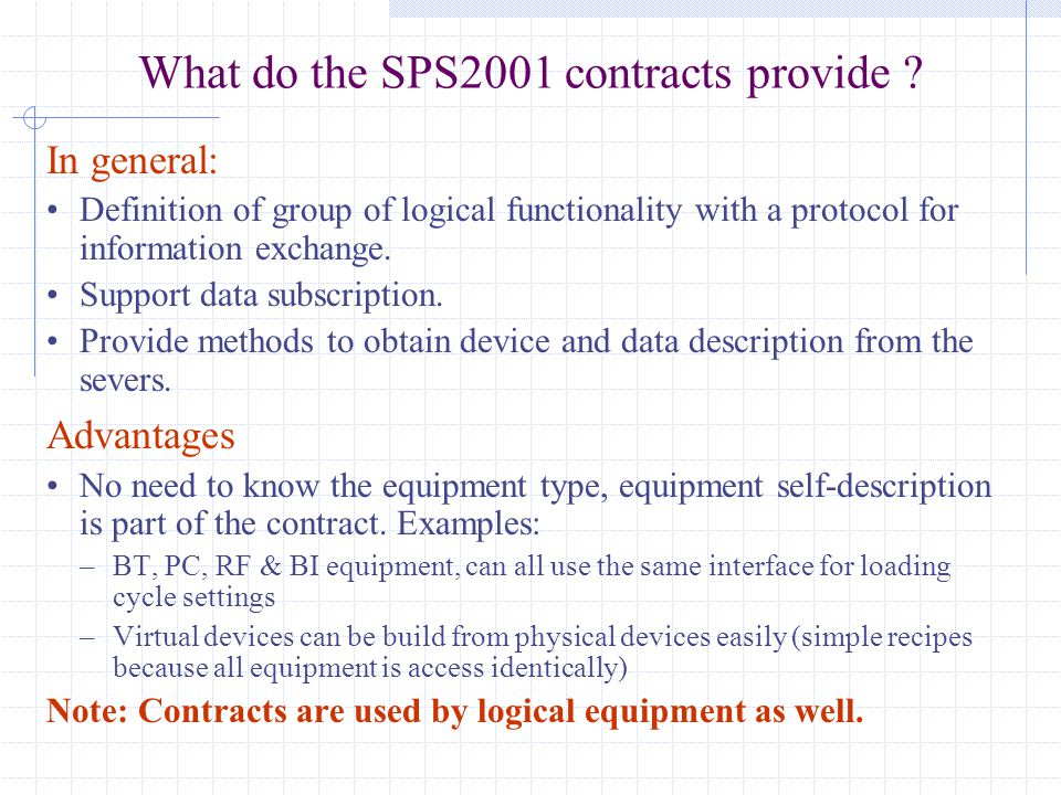 What do the SPS2001 contracts provide .