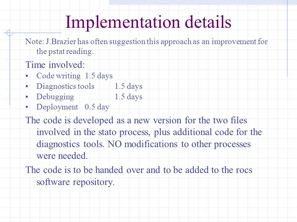 Implementation details Note: J.Brazier has often suggestion this approach as an improvement for the pstat reading.