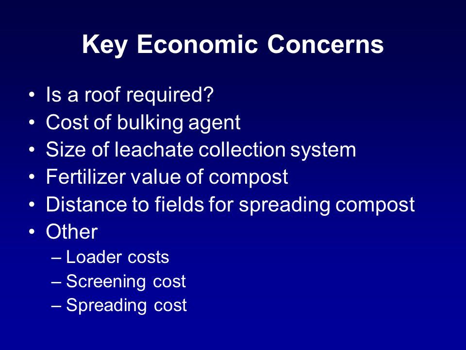 Key Economic Concerns Is a roof required.
