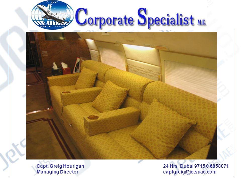 24 Hrs Dubai 9715 0 6858071 captgreig@jetsuae.com Capt. Greig Hourigan Managing Director