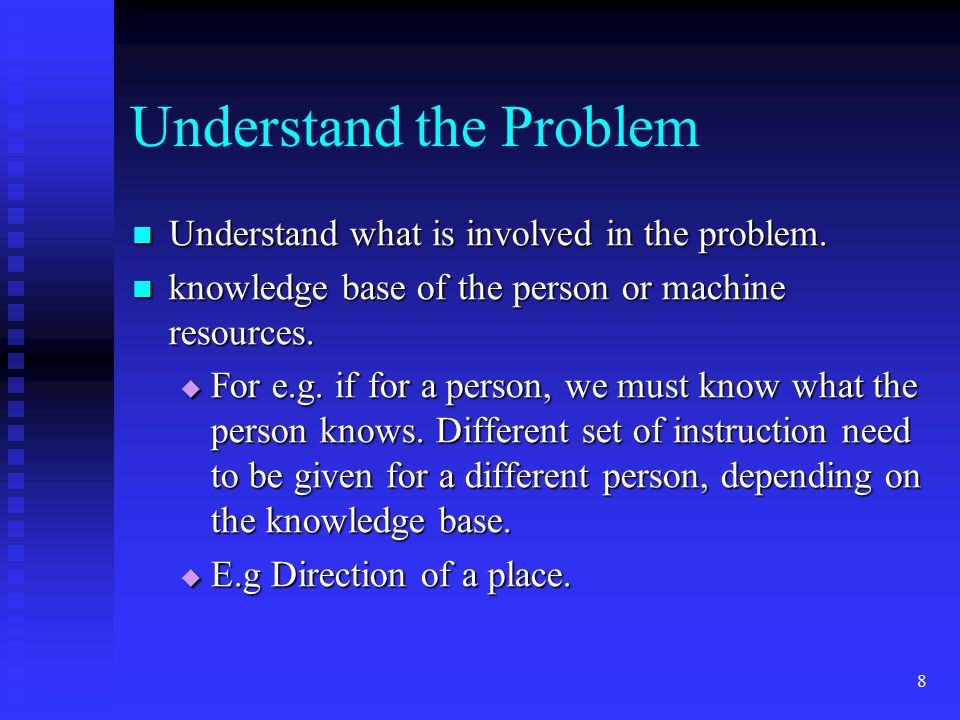 29 Algorithms Organizing the solution where programmer develop a set of instruction for the computer and this is call algorithm.