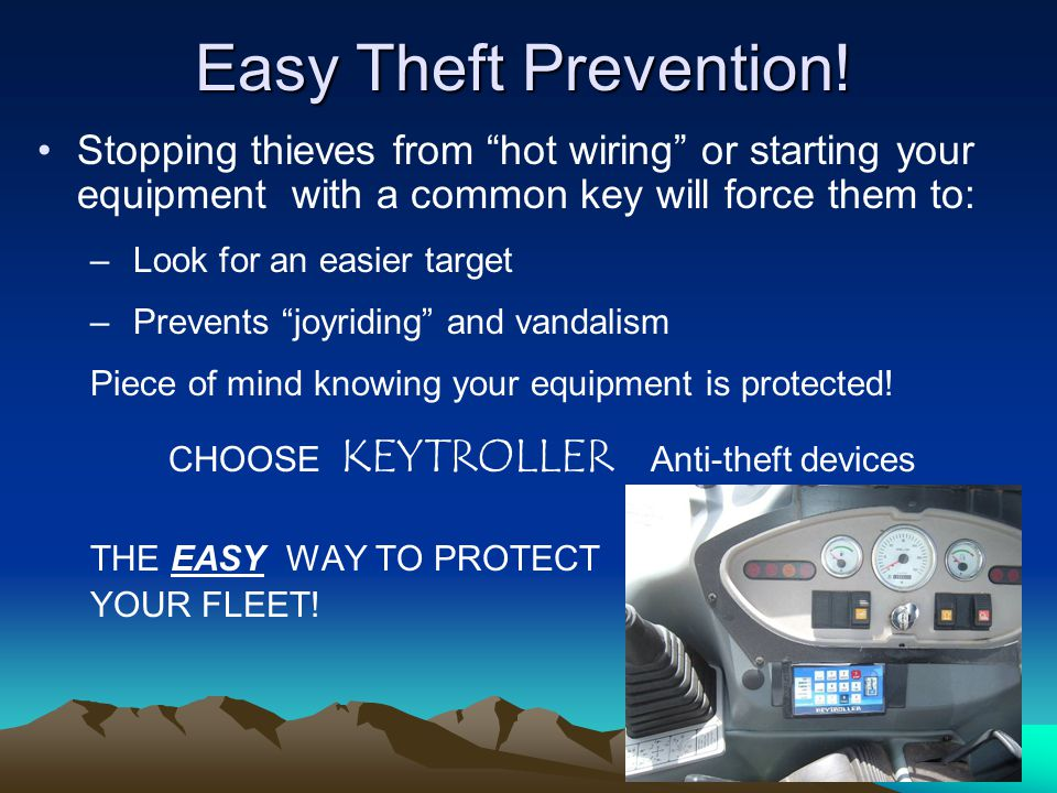 "Easy Theft Prevention! Easy Theft Prevention! Stopping thieves from ""hot wiring"" or starting your equipment with a common key will force them to: – Lo"