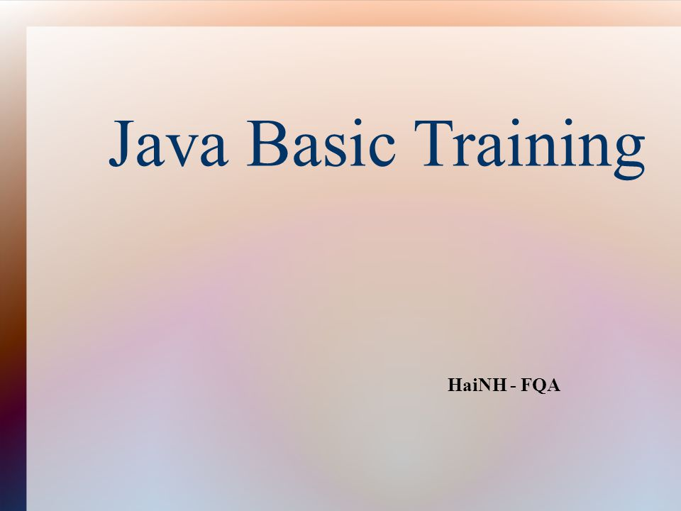 Agenda Introduction to Java Java Programming Environment Language Fundamental Object Oriented Programming with Java