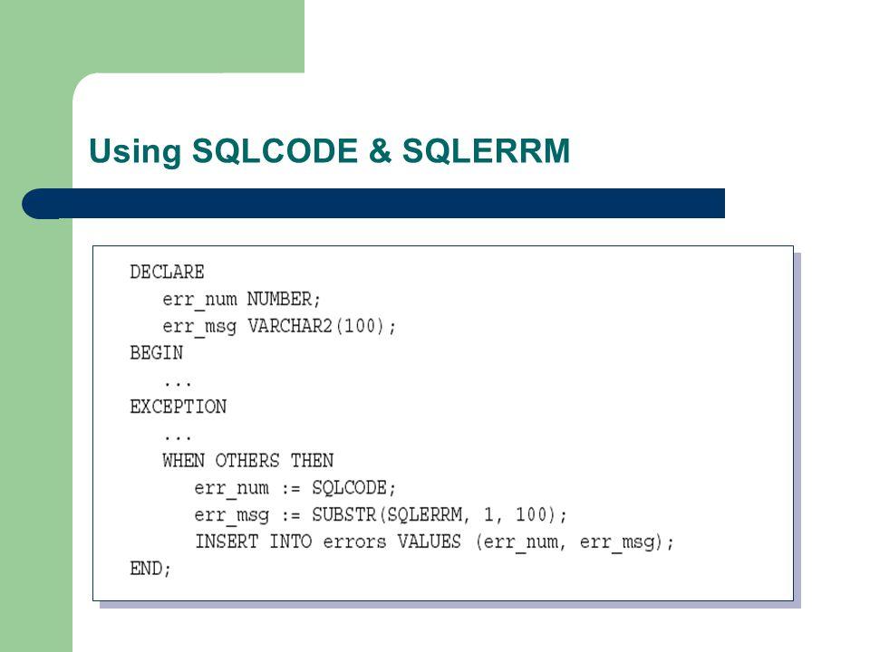 Using SQLCODE & SQLERRM