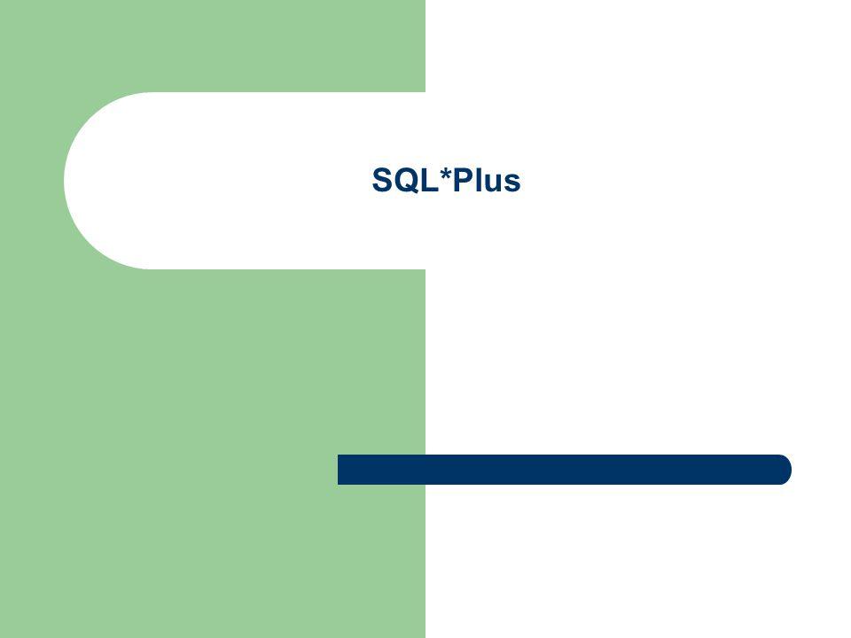 SQL*Plus