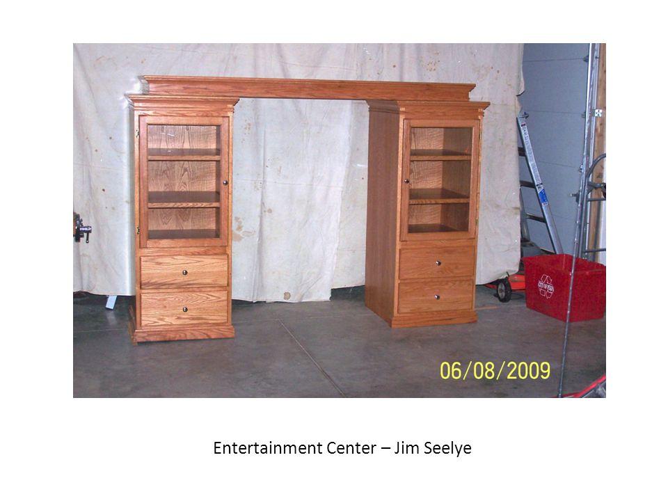 Entertainment Center – Jim Seelye