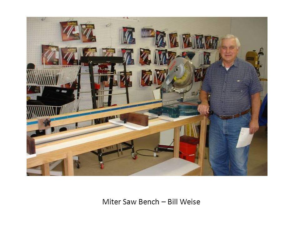 Miter Saw Bench – Bill Weise