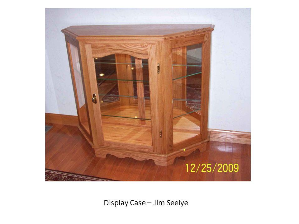 Display Case – Jim Seelye
