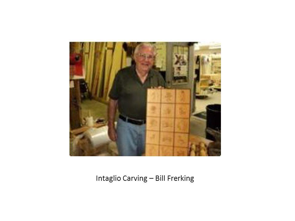 Intaglio Carving – Bill Frerking