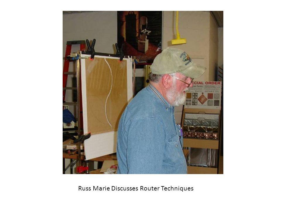 Russ Marie Discusses Router Techniques