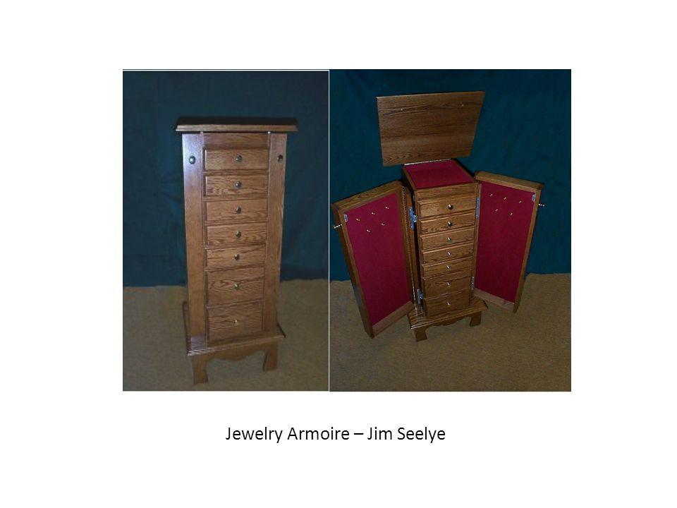 Jewelry Armoire – Jim Seelye