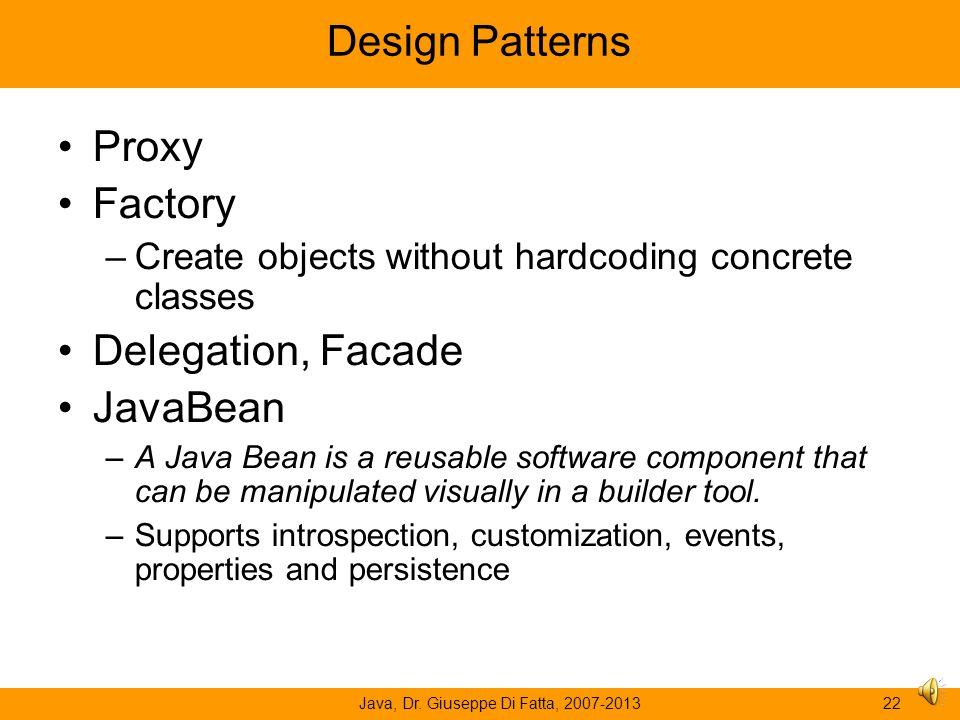Java, Dr. Giuseppe Di Fatta, 2007-201321 Serialization Store and retrieve Java objects in a serialized form java.io.Serializable interface FileOutputS