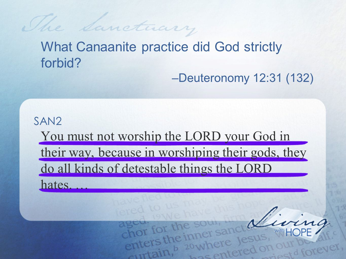 What Canaanite practice did God strictly forbid.