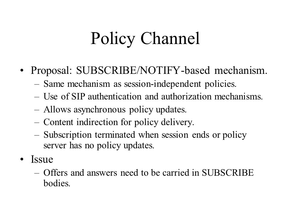 Policy Channel Proposal: SUBSCRIBE/NOTIFY-based mechanism.