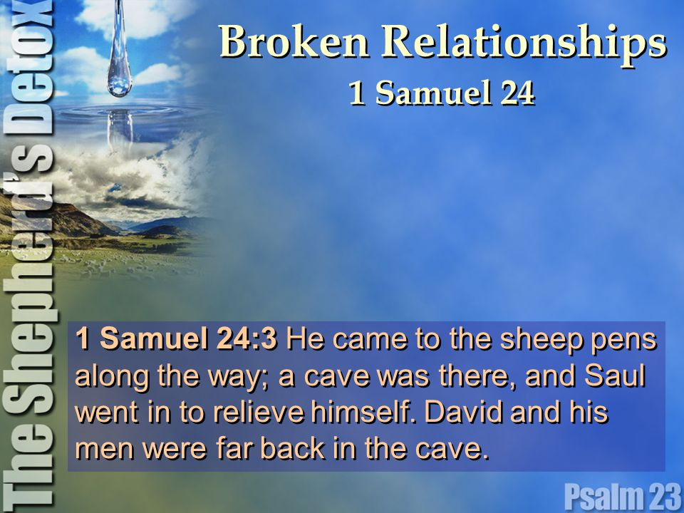 1 Samuel 24:12 May the LORD judge between you and me.