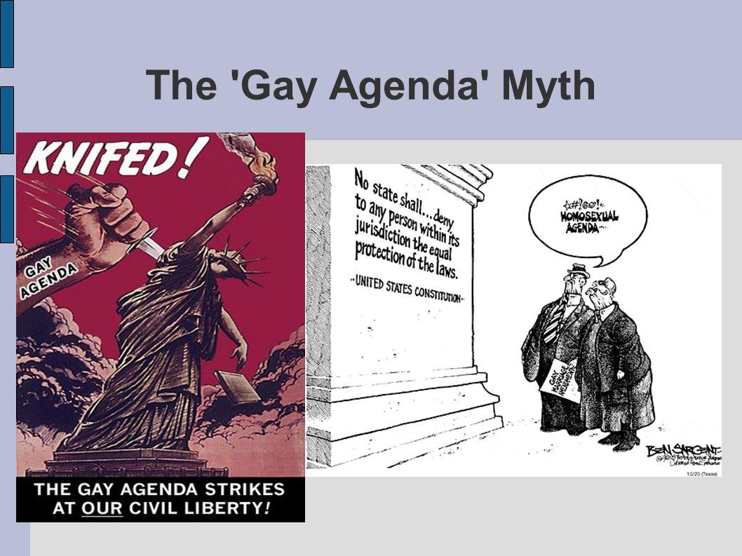 The Gay Agenda Myth