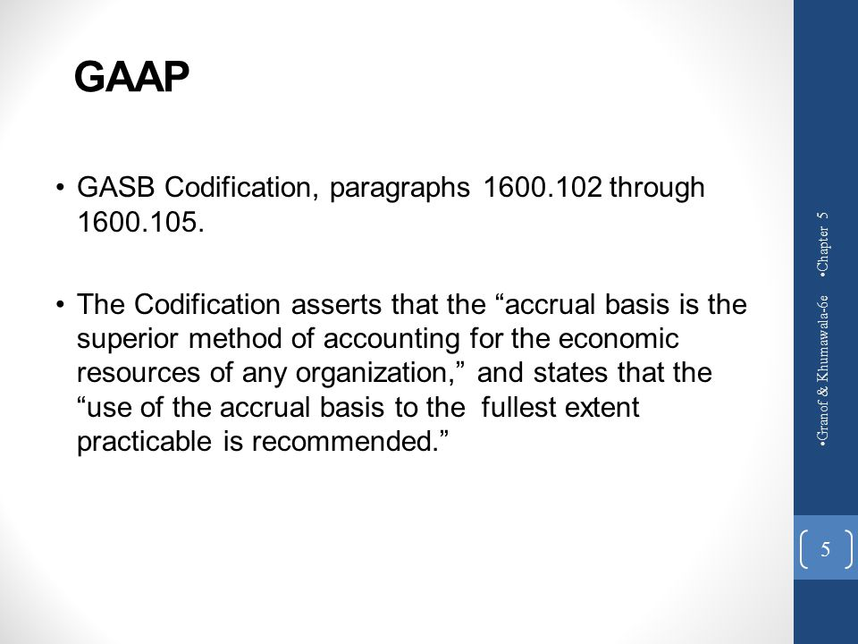 Summary Accrual basis recommended to the fullest extent practicable.