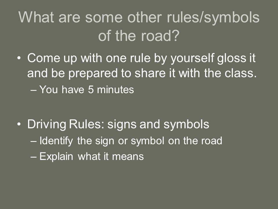 What are some other rules/symbols of the road.
