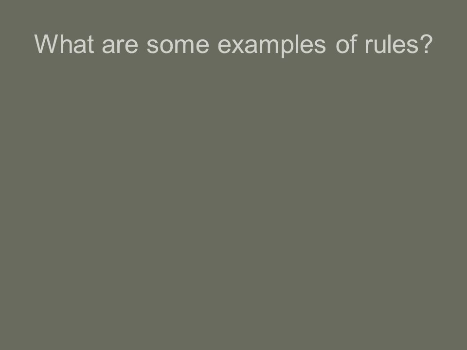 What are some examples of rules
