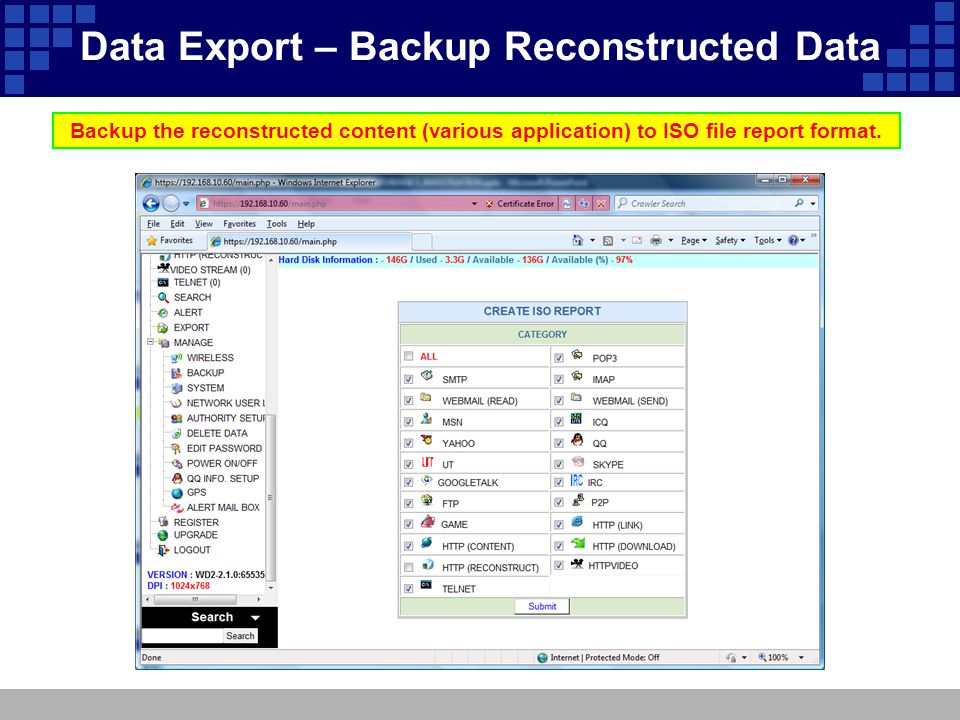 Backup the reconstructed content (various application) to ISO file report format. Data Export – Backup Reconstructed Data
