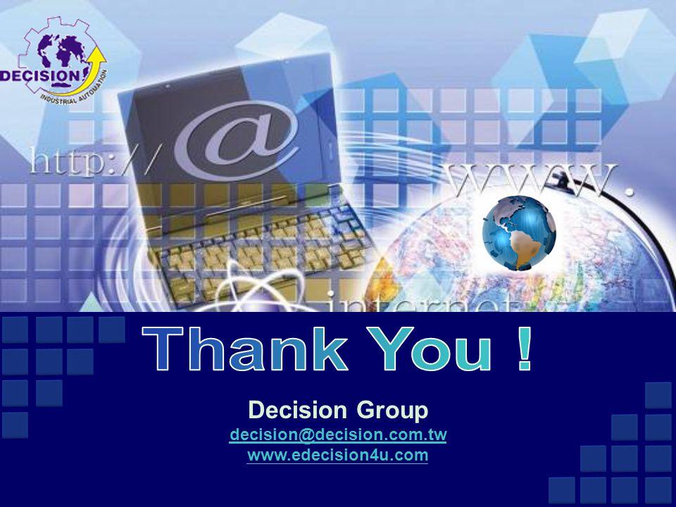 Decision Group decision@decision.com.tw www.edecision4u.com