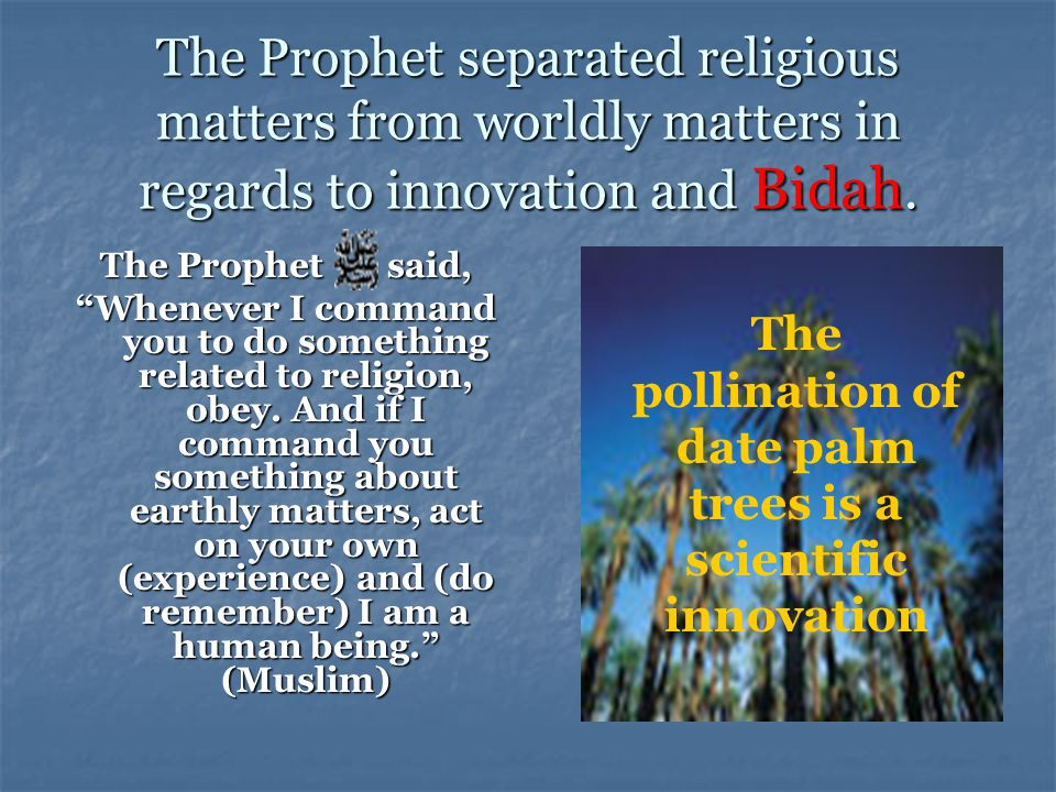 Sign 4: A specific place The innovators are not like those who follow the Sunnah.