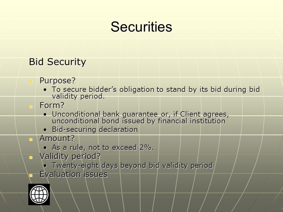 Securities Bid Security Purpose. Purpose.