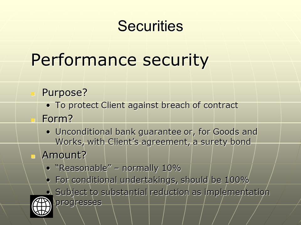 Securities Performance security Purpose. Purpose.