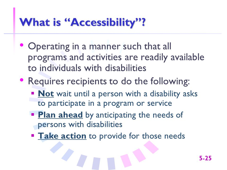 5-25 What is Accessibility .