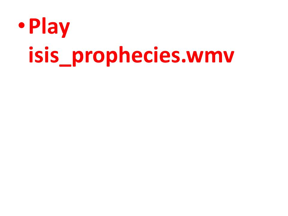 Play isis_prophecies.wmv
