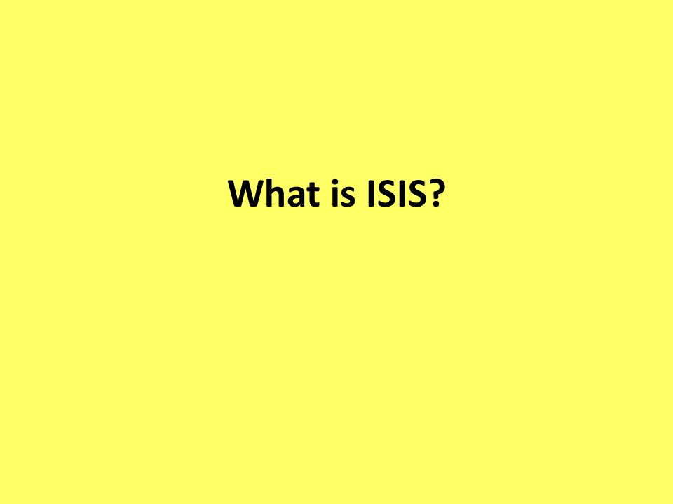 What is ISIS?