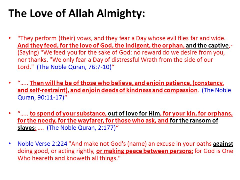 The Love of Allah Almighty: They perform (their) vows, and they fear a Day whose evil flies far and wide.