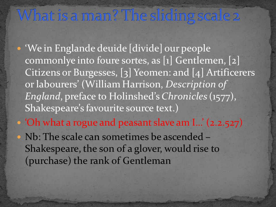'We in Englande deuide [divide] our people commonlye into foure sortes, as [1] Gentlemen, [2] Citizens or Burgesses, [3] Yeomen: and [4] Artificerers