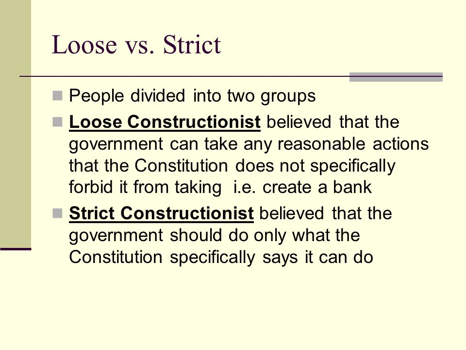 Loose vs.