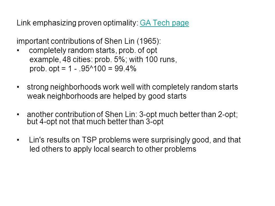 Heuristics, choices, tradeoffs First-improvement vs.