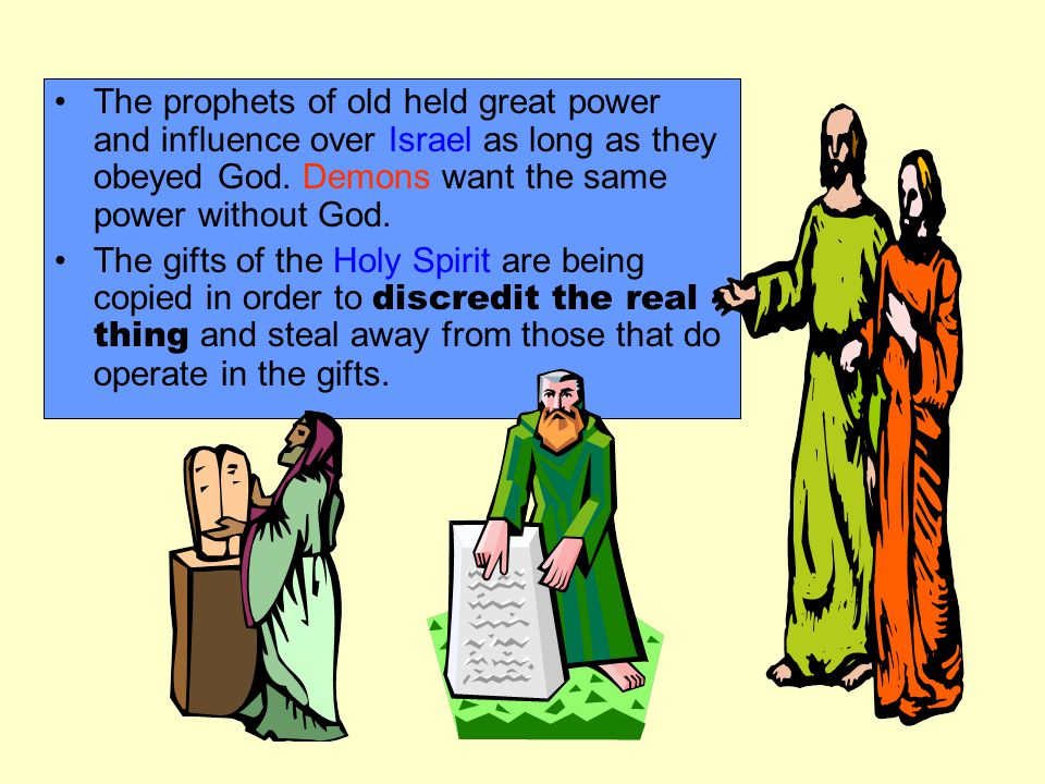 The prophets of old held great power and influence over Israel as long as they obeyed God.