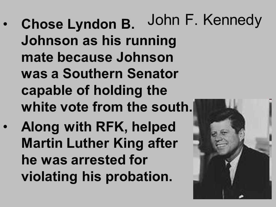 John F.Kennedy Chose Lyndon B.