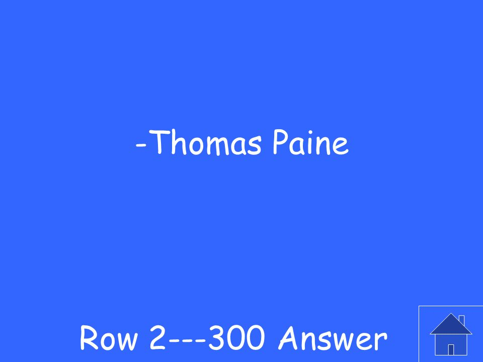 Row 2---300 Question -Who was the author of the pamphlet