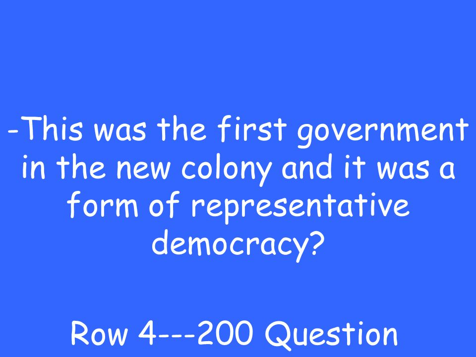 -Jamestown Row 4---100 Answer