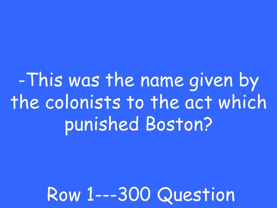 -Coercive Act Row 1---200 Answer