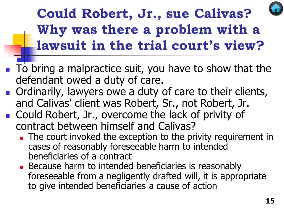 Could Robert, Jr., sue Calivas. Why was there a problem with a lawsuit in the trial court's view.