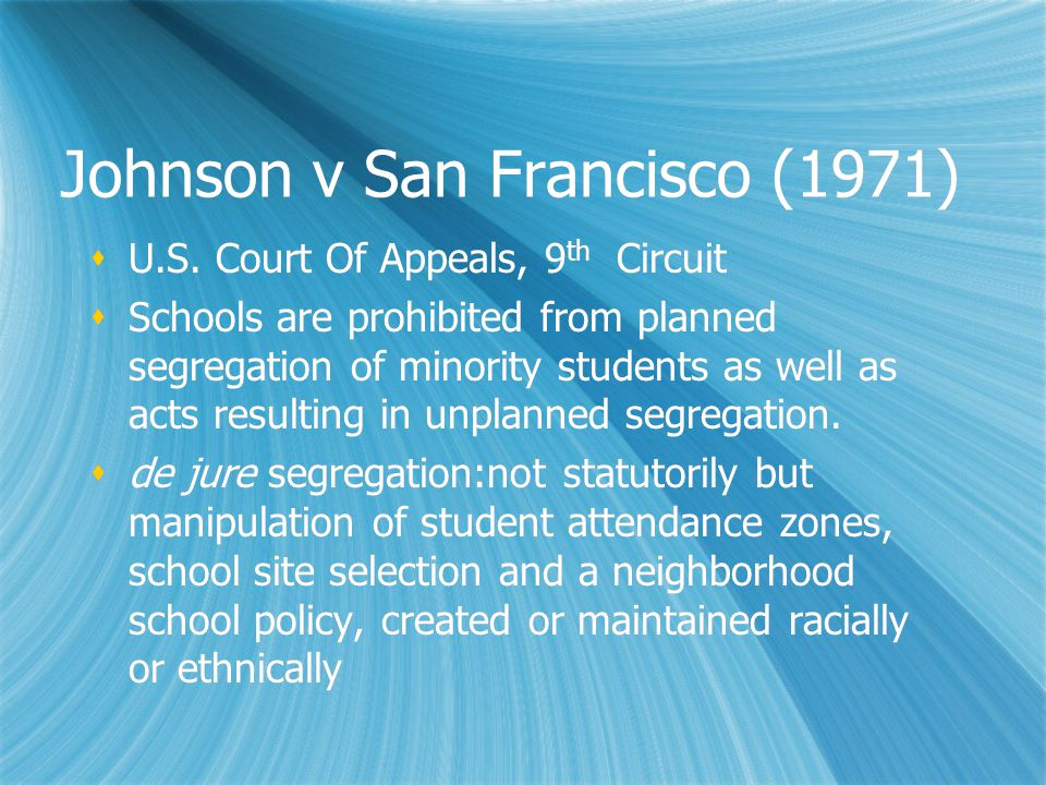 Johnson v San Francisco (1971)  U.S.