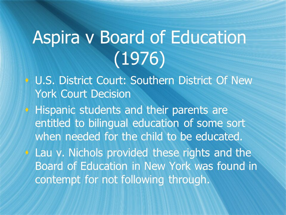 Aspira v Board of Education (1976)  U.S.