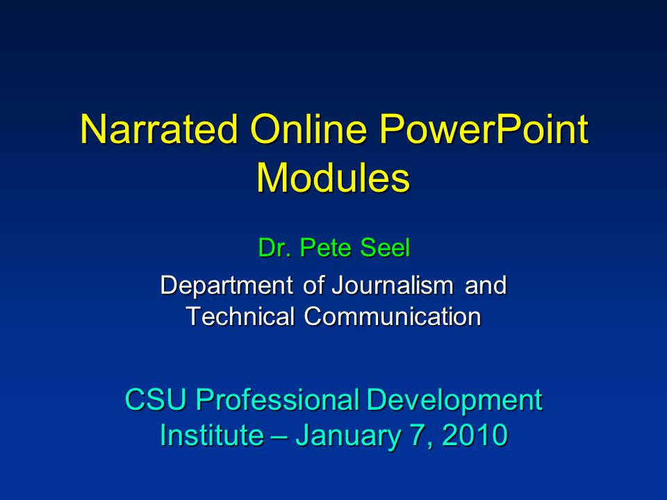 Narrated Online PowerPoint Modules Dr.