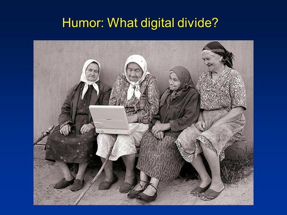 Humor: What digital divide